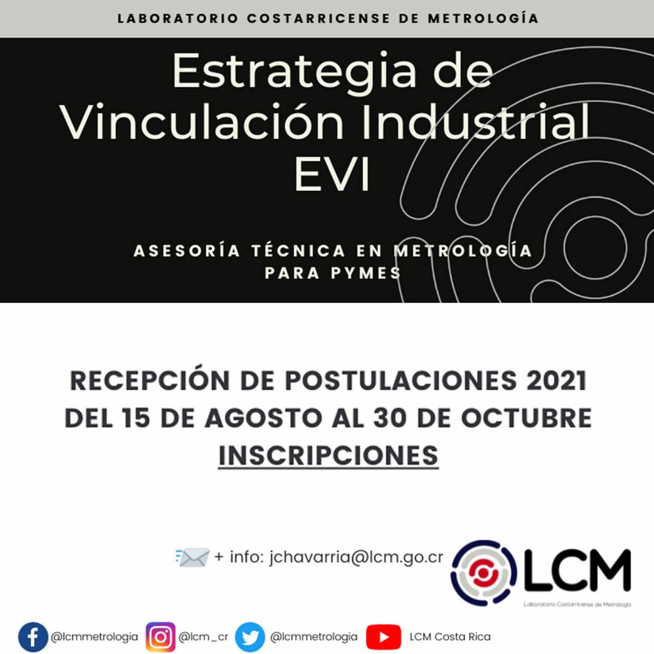 Apertura de Postulaciones para el Programa de Asesoría Técnica en Metrología 2022 Estrategia de Vinculación Industrial EVI-LCM